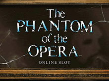 The Phantom Of The Opera Слот